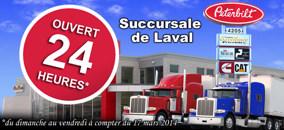 Excellence Peterbilt Laval ouvert 24 heures