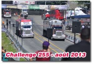 Camions Excellence Peterbilt au Challenge 255 en août 2013 à Baie du Febvre